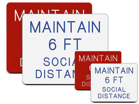 Maintain 6 foot social distance engraved sign